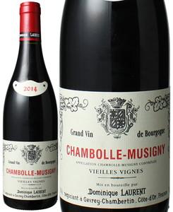 シャンボール・ミュジニー V.V 2014 ドミニク・ローラン 赤  Chambolle Musigny V.V / Dominique Laurent  スピード出荷