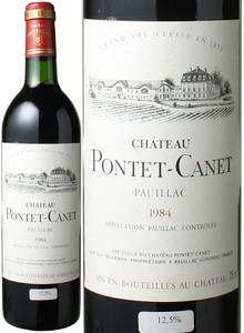 シャトー・ポンテ・カネ 1984 赤  Chateau Pontet Canet   スピード出荷
