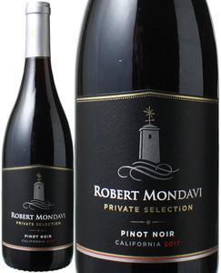 ロバート・モンダヴィ プライヴェート・セレクション ピノ・ノワール 2016 赤  Robert Mondavi Private Selection Pinot Noir  スピード出荷