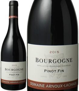 ブルゴーニュ ピノ・ファン 2015 アルヌー・ラショー 赤  Bourgogne Pinot Fin / Arnoux Lachaux  スピード出荷