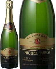 ミシェル・チュルジー ブラン・ド・ブラン ミレジム 2004 白  Michel Turgy Blanc de Blancs 2004  スピード出荷
