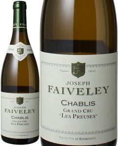 シャブリ グラン・クリュ レ・プルーズ 2016 フェヴレ 白  Chablis Grand Cru Les Preuses / Faiveley   スピード出荷
