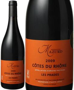 コート・デュ・ローヌ レ・プラド 2016 ドメーヌ・マズール 赤 Cotes du Rhone Les Prades   スピード出荷