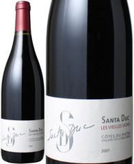 コート・デュ・ローヌ ヴィエイユ・ヴィーニュ 2015 ドメーヌ・サンタ・デュック 赤  Cotes du Rhone Vieilles Vignes / Domaine Santa Duc  スピード出荷