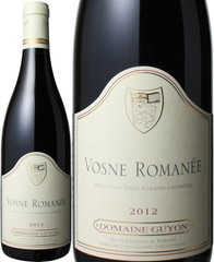 ヴォーヌ・ロマネ 2013 ドメーヌ・ギヨン 赤  Vosne Romanee 2012 / Domaine Guyon   スピード出荷