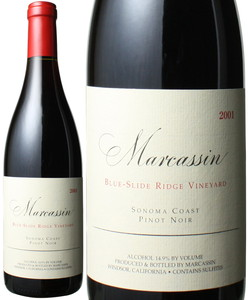 マーカッシン ピノ・ノワール ブルー・スライド・リッジ 2001 ソノマ・コースト 赤  Marcassin Pinot Noir Blue Slide Ridge  スピード出荷