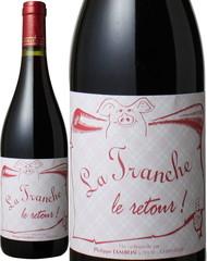 ラ・トランシュ・ル・ルトゥール 2011 フィリップ・ジャンボン 赤  La Tranche le Retour / Philippe Jambon  スピード出荷