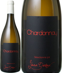 セレクション・シャルドネ 2011 ヤン・ドゥリュー 白  Chardonnay / Yann Durieux  スピード出荷