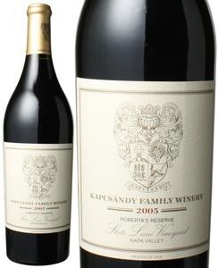 キャプサンディ・ファミリー・ワイナリー ロベルタズ・リザーブ 2005 赤  Kapcsandy Family Winery Roberta's Reserve   スピード出荷