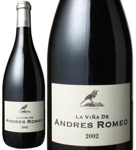 ラ・ヴィーニャ・デ・アンドレス 2002 ベンハミン・ロメオ 赤  La Vina de Andres / Benjamin Romeo   スピード出荷