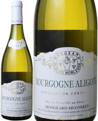 ブルゴーニュ・アリゴテ 2013 モンジャール・ミュニュレ 白  Bourgogne Aligote / Mongeard Mugneret   スピード出荷