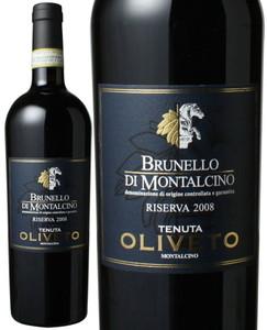ブルネッロ・ディ・モンタルチーノ リゼルヴァ 2008 テヌータ・オリヴェート 赤  Brunello di Montalcino Riserva / Tenuta Oliveto   スピード出荷